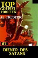 Top Grusel Thriller #7: Diener des Satans