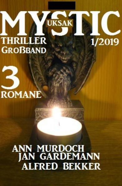 Uksak Mystic Thriller Großband 1/2019