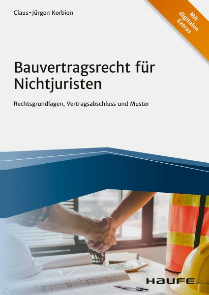 Bauvertragsrecht für Nichtjuristen
