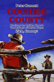 COCHISE COUNTY Western 13: Zieh, Conroy!