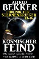 Chronik der Sternenkrieger - Kosmischer Feind