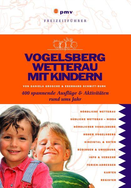 Vogelsberg Wetterau mit Kindern
