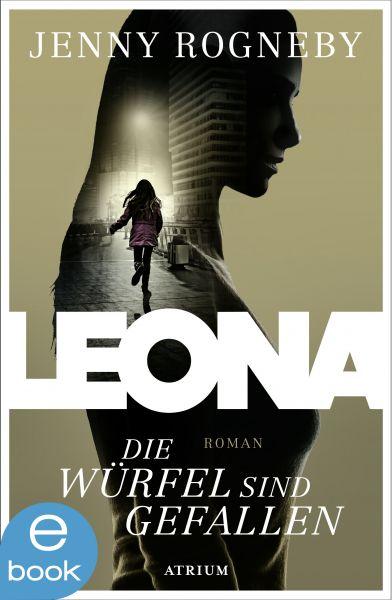 Leona - Die Würfel sind gefallen